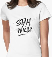 Stay Wild - Black Women's Fitted T-Shirt