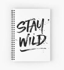 Stay Wild - Black Spiral Notebook
