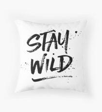 Stay Wild - Black Throw Pillow