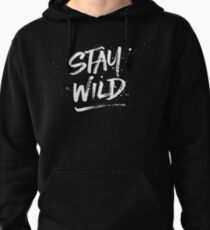 Stay Wild - White Pullover Hoodie