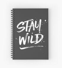 Stay Wild - White Spiral Notebook