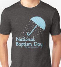 Nationaler Tauftag Unisex T-Shirt