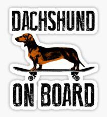 Dachshund on board Sticker