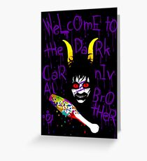 Welcome To the Dark Carnaval Greeting Card