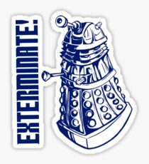 EXTERMINATE! (With Caption) Sticker