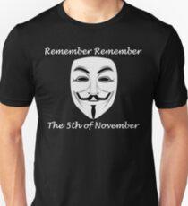 Guy Fawkes - Remember Remember Unisex T-Shirt