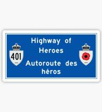 """Highway of Heroes"" Sign, Ontario, Canada Sticker"
