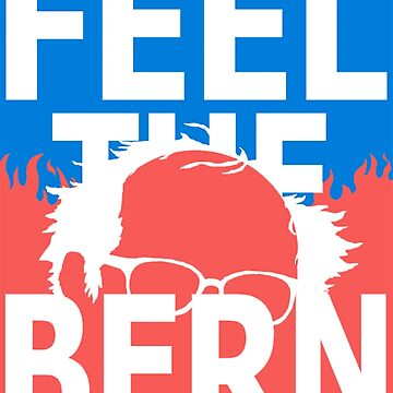 FEEL THE BERN by scotter1995