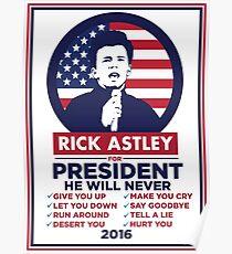 Vote Rick Astley President - 2016! Poster