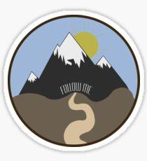Follow Me to the Mountains | Adventure & Explore Sticker