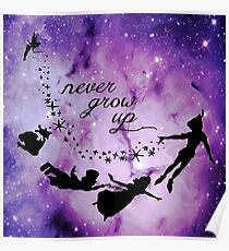 Never Grow Up Peter Pan Violet Nebula Poster