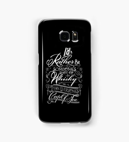 Not everyone's cup of tea Samsung Galaxy Case/Skin