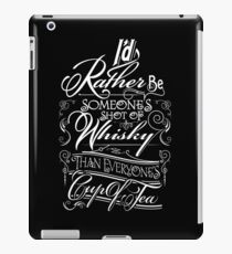 Not everyone's cup of tea iPad Case/Skin