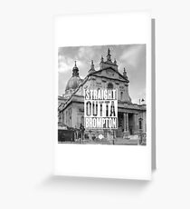 Straight Outta Brompton! Greeting Card