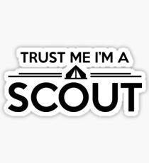 Trust me I'm a scout Sticker
