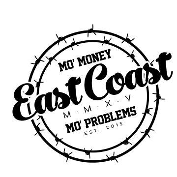 """East Coast - Mo' Money Mo' Problems"" by drenph1"