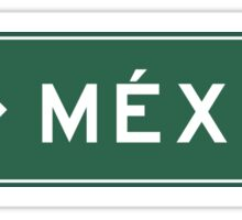 Mexico City, Highway Sign, Mexico Sticker