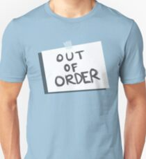 Out of Order Unisex T-Shirt