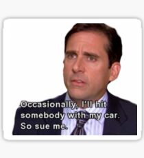 The Office- Michael Scott Meredith quote Sticker