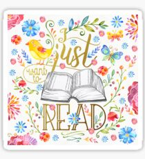I Just Want To Read - White Floral Sticker