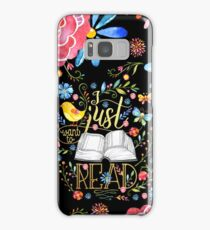 I Just Want To Read - Black Floral Samsung Galaxy Case/Skin