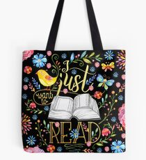I Just Want To Read - Black Floral Tote Bag