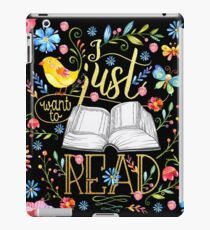I Just Want To Read - Black Floral iPad Case/Skin