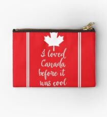 I Loved Canada Before it Was Cool Studio Pouch