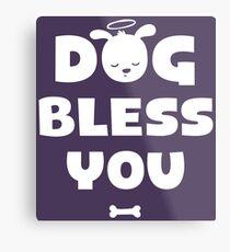 Dog Bless You, Amen! Metal Print