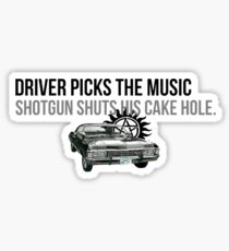"""""""Driver picks the music, shotgun shuts his cake hole""""  Sticker"""