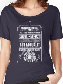Doctor Who - Blink - People assume that time is a strict progression of cause to effect Women's Relaxed Fit T-Shirt