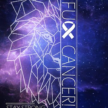 Fuck Cancer // Galaxy // White Font //  Geo Lion by GalaxyBeyond