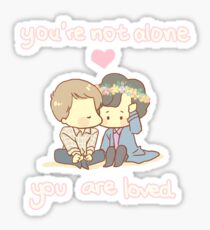 You're not alone Sticker