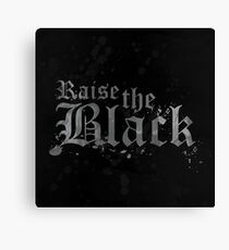 Raise the Black Canvas Print