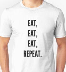 Eat eat eat repeat Unisex T-Shirt