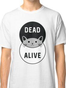 Schrodinger's Cat: Dead or Alive! Classic T-Shirt
