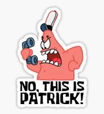 Pegatina ¡No, este es Patrick! - Bob Esponja