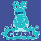 Be Cool by Trulyfunky
