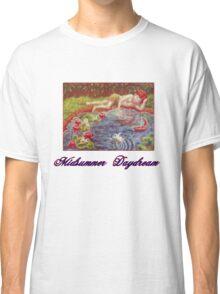 Midsummer Daydream Classic T-Shirt