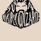 You're a Hairy Wizard by David Benton