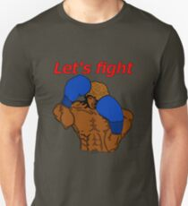 Let's fight! T-Shirt