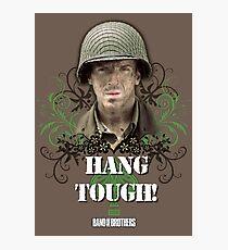 Hang Tough! Photographic Print