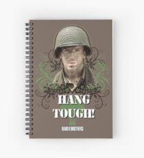 Hang Tough! Spiral Notebook
