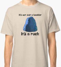 It's Not Just A Boulder... - Spongebob Classic T-Shirt