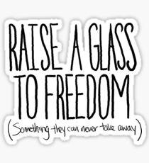 Raise A Glass Sticker