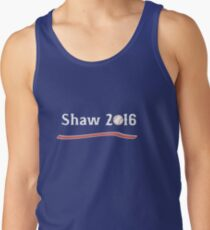 Vote Travis Shaw 2016! Tank Top
