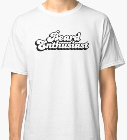 Beard Enthusiast Classic T-Shirt