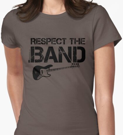 Respect The Band - Bass Guitar (Black Lettering) T-Shirt