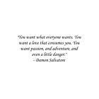 Damon Salvatore Quote by MysticalCrazy