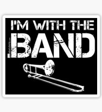 I'm With The Band - Trombone (White Lettering) Sticker